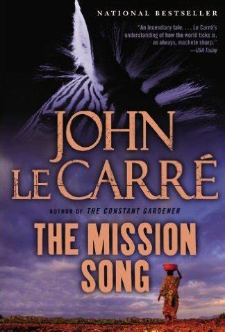 the mission song john le carr 233 la canci 243 n de los misioneros cr 237 ticas de libros alohacritic 243 n