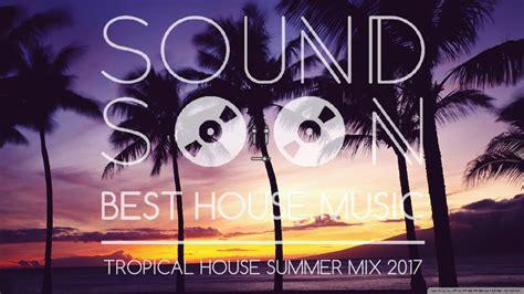 musica da musica da spiaggia estate 2017 melodic tropical