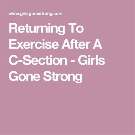 c section exercise plan 25 best ideas about c section exercise on pinterest 14