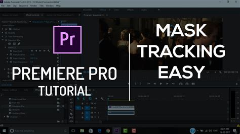 pro tutorial mask tracking adobe premiere pro tutorial
