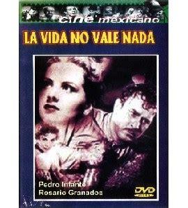 imagenes de la vida no vale nada la vida no vale nada pel 237 cula pel 237 culas en dvd en bolivia