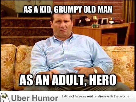 Grumpy Man Meme - as i ve gotten older my perception of this guy has changed quite a bit funny pictures