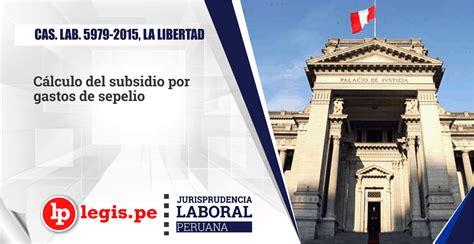 cálculo subsidio tenencia 2015 cas lab 5979 2015 la libertad c 225 lculo del subsidio por