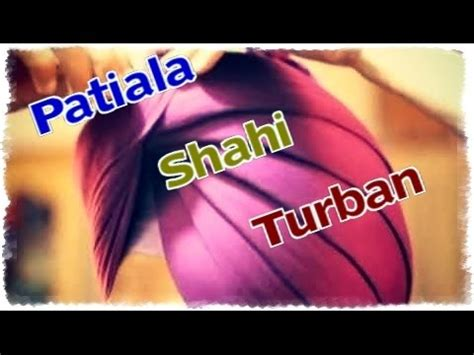 patiala shahi turban tutorial download youtube com videos patiala shahi pagg videos