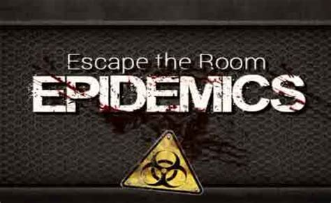 Escape The Room Cheats by Escape The Room Epidemics Walkthrough Room Escape