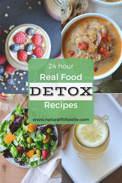 24 Hour Detox Cleanse Recipe by 24 Hour Real Food Detox Fit Foodie