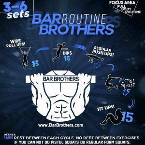 bar brothers workout routine is the best for calisthenics