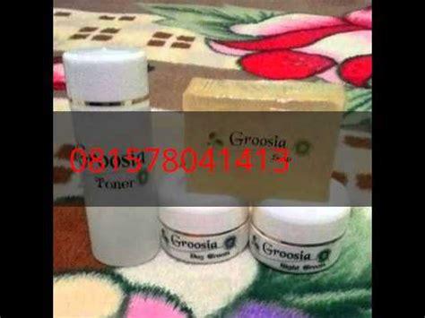Pemutih Wajah Groosia groosia 085878187555 review testimoni manfaat