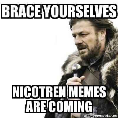 Brace Yourselves Meme Maker - meme prepare yourself brace yourselves nicotren memes