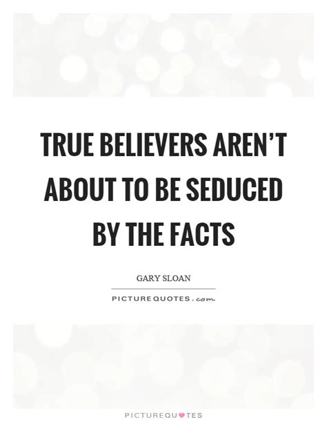 true believer true believer quotes sayings true believer picture quotes