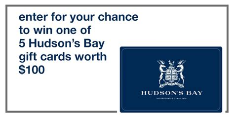 Hbc Gift Card - contest win one of five 100 hbc gift cards your contests canada