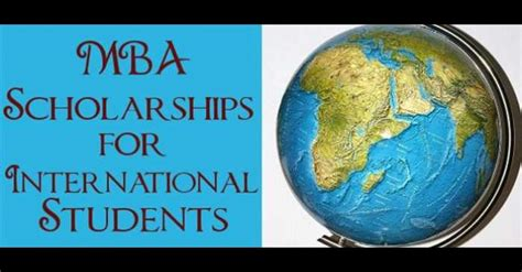 Mba Offer Scholarships by Fund Your Mba Studies Through Scholarships Aftergraduation
