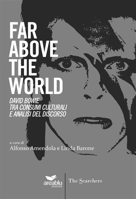 libro when the world is bowie far above the world libro book velvetgoldmine it