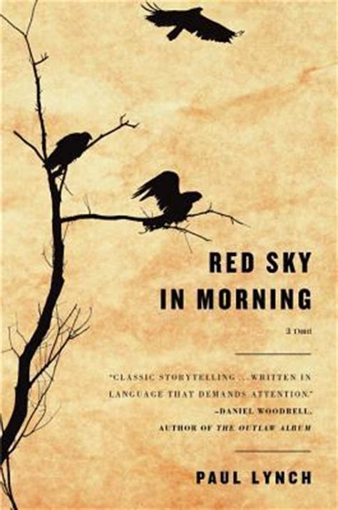 blue sky morning books sky in morning by paul lynch reviews discussion