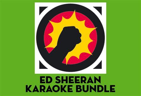 ed sheeran karaoke big hits karaoke ed sheeran karaoke bundle download
