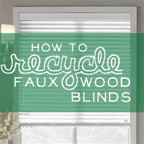 paint faux wood blinds can you recycle blinds how to recycle blinds how to