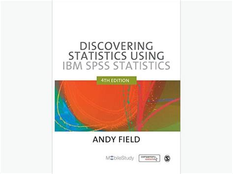 discovering statistics using ibm spss statistics books discovering statistics using ibm spss statistics central