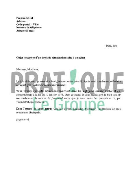 Lettre De Retractation Free Gratuit Lettre Pour Exercer Droit De R 233 Tractation Suite 224 Un Achat Pratique Fr