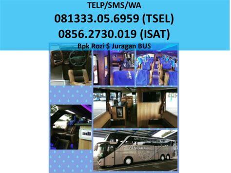 promo kuota isat 2018 081333 05 6959 tsel harga sewa bus pariwisata di sidoarjo