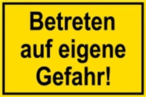 Baustellenschild Licht by Baustellenschild Betreten Auf Eigene Gefahr Schilder
