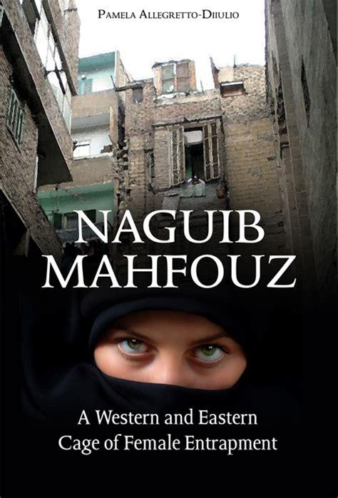 Novel Trilogy 3 Cage Oleh naguib mahfouz a western and eastern cage of