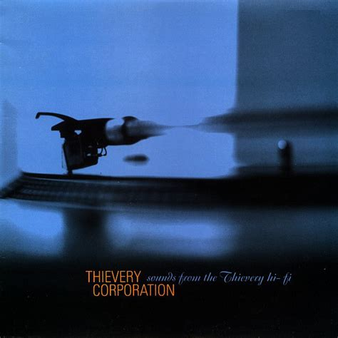 the glass bead thievery corporation thievery corporation sounds from the thievery hi fi
