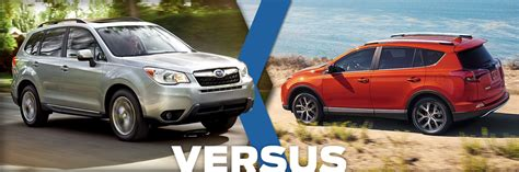 Toyota Rav4 Model Comparison 2016 Subaru Forester Vs 2016 Toyota Rav4 Model Comparison