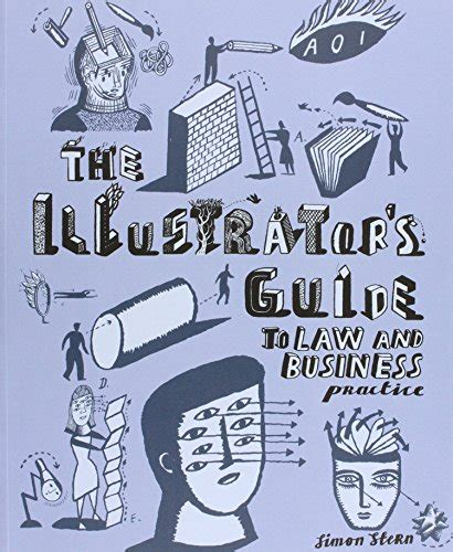 the illustrator s guide to law and business practice association of illustrators buzzonbooks com