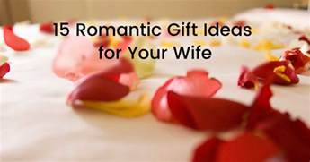 Wife Gift Ideas by 15 Romantic Gift Ideas For Your Wife Gift Help