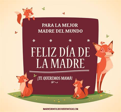 Im 193 Genes Para El D 205 A De La Madre 174 Frases De Amor | d a de la madre todo para las mam s beb s ni os y im 193