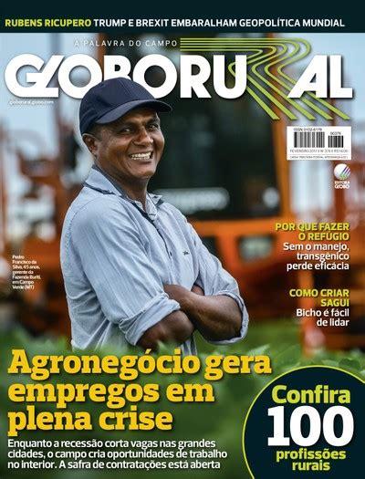 revista sexy de fevereiro de 2017 globo rural de fevereiro traz especial sobre empregos no