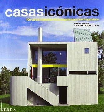 libro una casa de 100 casas ic 211 nicas 100 obras maestras libro recomendado para arquitectos arquitexs