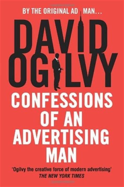 confessions of a husband with my the books confessions of an advertising by david ogilvy