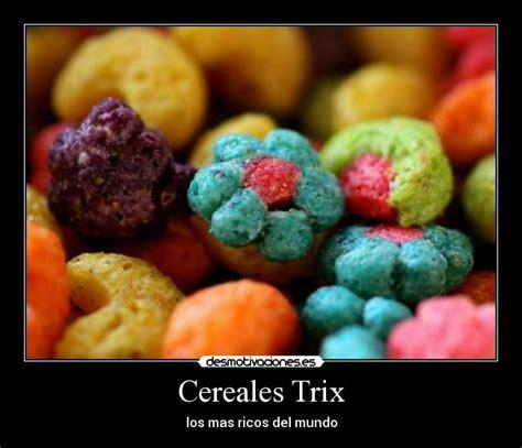 Trix Cereal Meme - cereales trix desmotivaciones