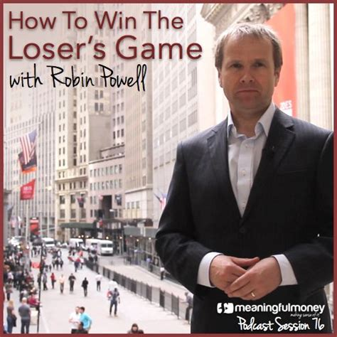 How To Win The Money Game - mmp076 how to win the loser s game with robin powell meaningful money