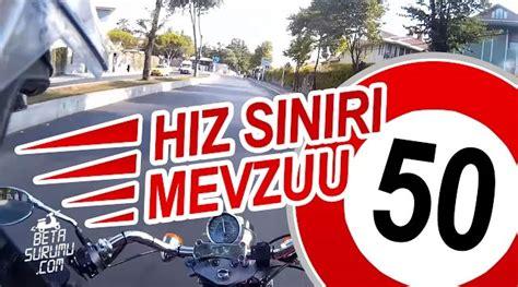 trafikte hiz sinirlari motosiklet kazalari neden artti