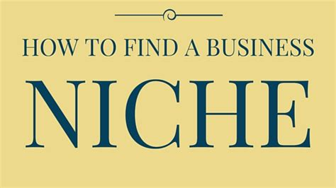how to find your niche how to find your optimal business niche