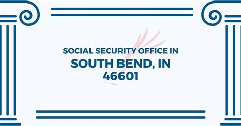 social security office in south bend indiana 46601 get