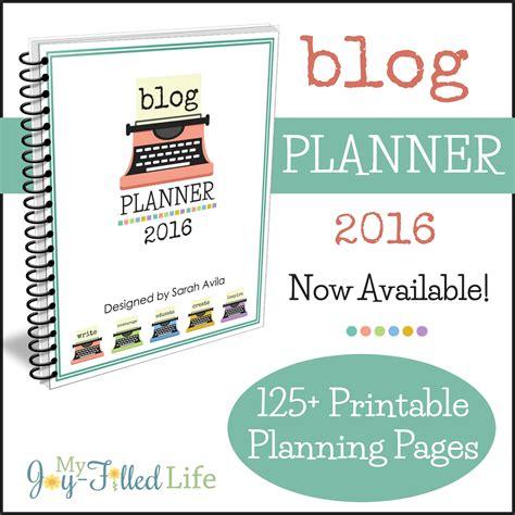 free blog planner printable 2016 blog planner 2016 my joy filled life