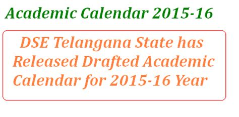 Cps School Calendar 2015 16 Telangana State Academic Calendar For 2015 16 By Dse