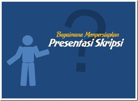 skripsi akuntansi aktiva tetap tips mempersiapkan presentasi sidang skripsi yang baik dan