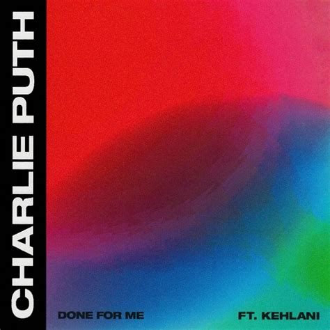 charlie puth kehlani done for me lyrics download mp3 charlie puth done for me ft kehlani