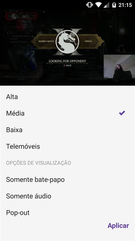 twitch android twitch para android 233 atualizado permite assistir v 237 deo e fazer outras coisas ao mesmo tempo
