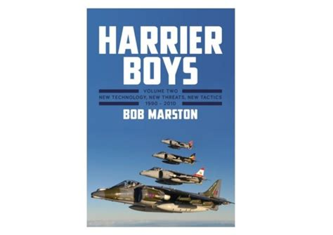 harrier boys book 2 new technology new threats new tactics 1990 2010 books book review harrier boys volume two aviation