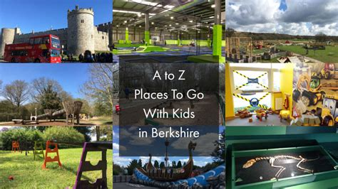 places to go on day a to z of things to do with in berkshire kite days