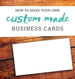 how to make your own cards how to make your own business cards a tutorial