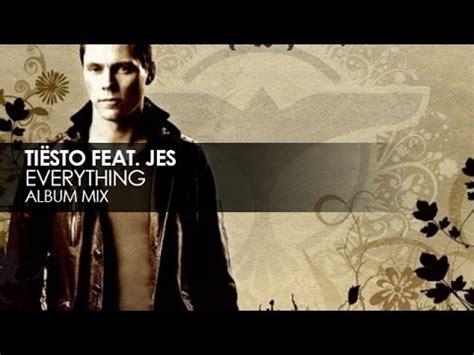dj tiesto everything tiesto everything feat jes k pop lyrics song