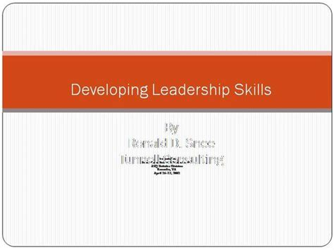 how to develop leadership skills powerpoint presentation developing leadership skills authorstream