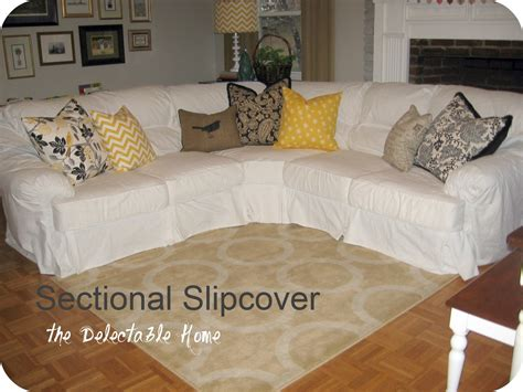Sectional Sofas Slipcovers The Delectable Home Impossible Sectional Slipcover