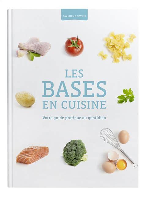 livre de cuisine 騁udiant livre de cuisine colruyt saveurs savoir les bases en